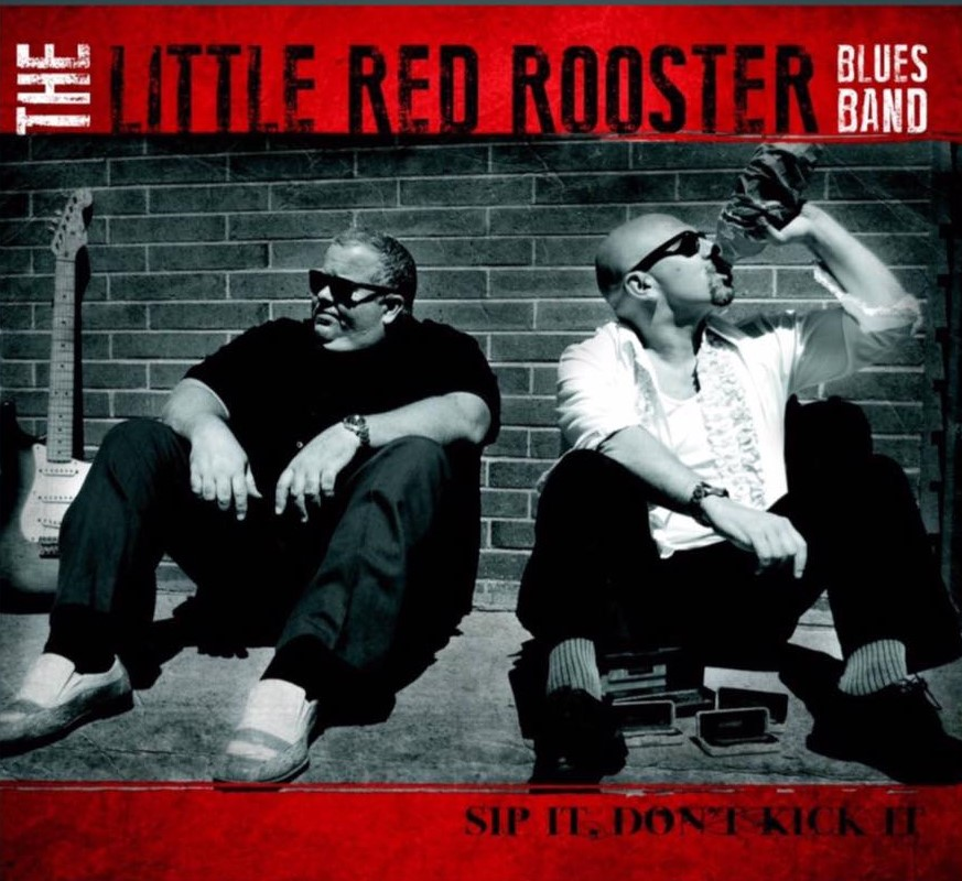 Little Red Rooster Blues Band – Sunday, 1:45pm – 3:00pm